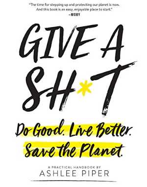 Give-a-shit-do-good-live-better-save-the-planet