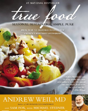 True Food Cookbook